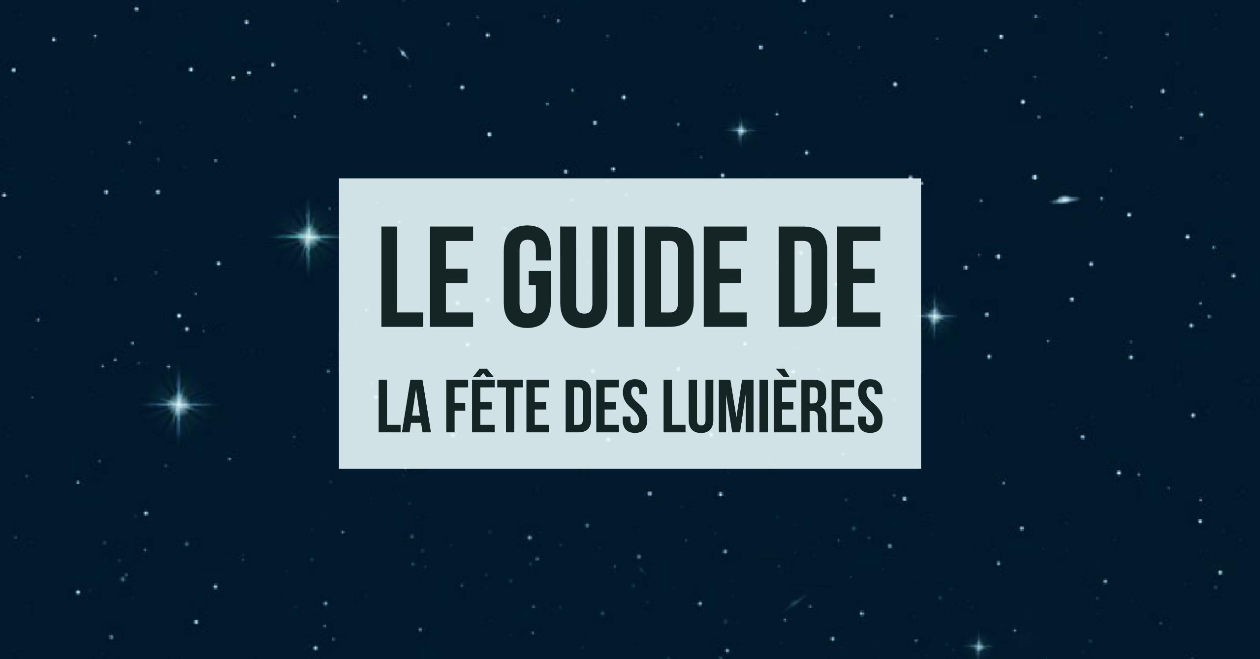 Guide de la fête des lumières