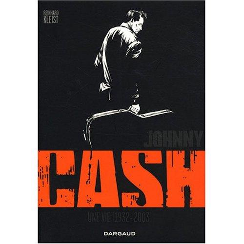 REINHARD KLEIST Johnny Cash – Une vie (1932-2003)