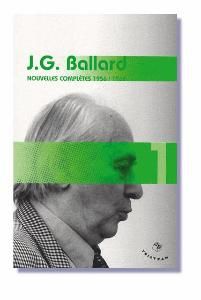 J.G Ballard Nouvelles complètes 1956 / 1962 (Tristram)