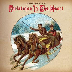 BOB DYLAN Christmas in the Heart Columbia