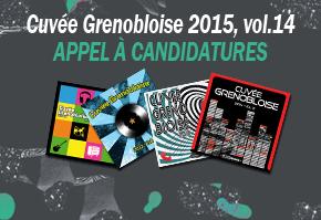 Ouverture des candidatures pour la Cuvée grenobloise 2015