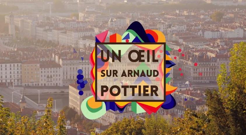 Un Oeil sur... Arnaud Pottier