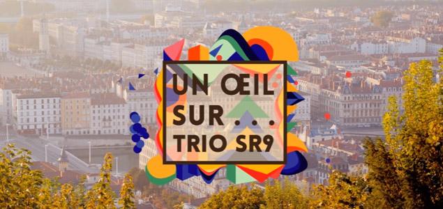 Un œil sur... le trio SR9