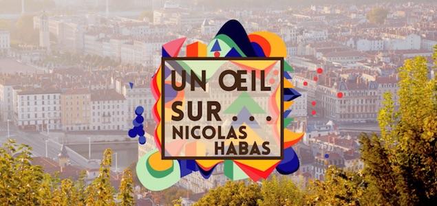 Un œil sur Nicolas Habas