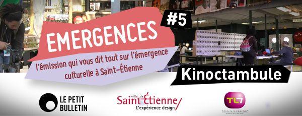 Émergences #5 : Kinoctambule