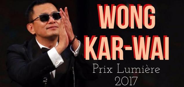 Wong Kar-wai, prix Lumière 2017