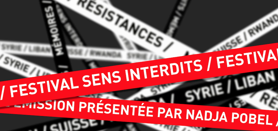 Festival Sens Interdit - Episode 1