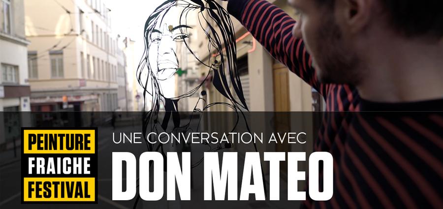 PEINTURE FRAICHE - Une rencontre avec Don Mateo