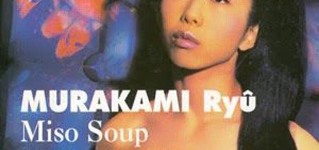 Bas-fonds de Tokyo avec Miso Soup de Ryû Murakami